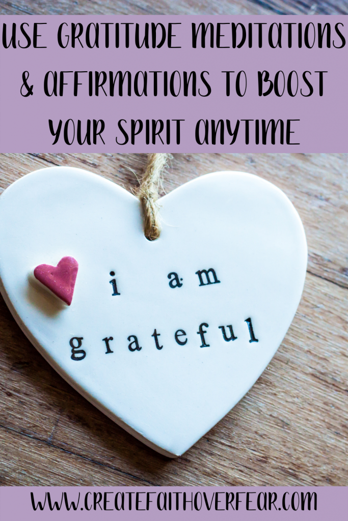 Use Gratitude Meditations & Affirmations To Boost Your Spirit Anytime